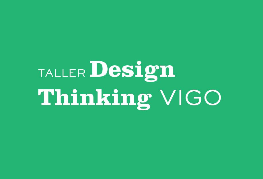Taller Design Thinking Vigo